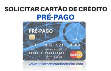 SOLICITAR CARTÃO DE CRÉDITO PRE-PAGO
