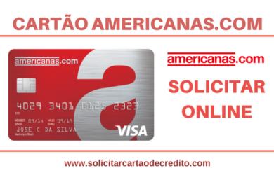 SOLICITAR CARTÃO DE CRÉDITO AMERICANAS