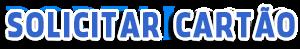 Site para Solicitar Cartão de Crédito