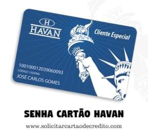 Cadastrar ou Mudar senha cartão Havan