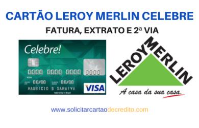FATURA E EXTRATO CARTÃO LEROY MERLIN CELEBRE LOSANGO