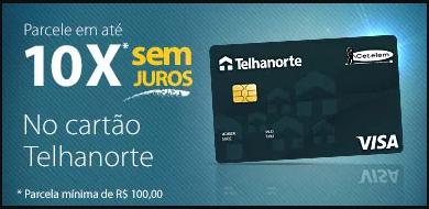 FAZER CARTÃO TELHANORTE