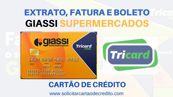 EXTRATO FATURA BOLETO CARTÃO GIASSI SUPERMERCADOS
