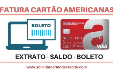 FATURA EXTRATO SALDO CARTÃO AMERICANAS