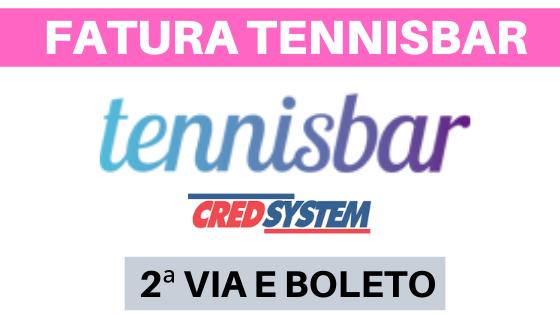 FATURA TENNISBAR - EXTRATO E BOLETO