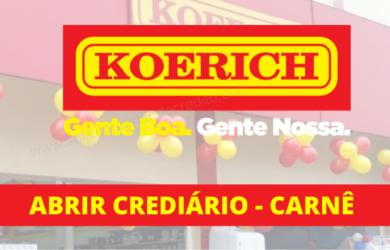 CREDIÁRIO NAS LOJAS KOERICH