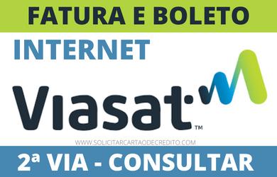 BOLETO FATURA INTERNET VIASAT 2ª VIA