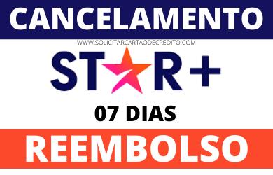 CANCELAMENTO E REEMBOLSO STAR PLUS